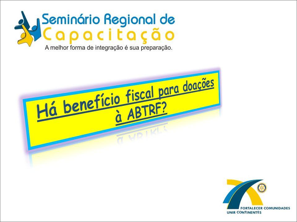 Há benefício fiscal para doações à ABTRF