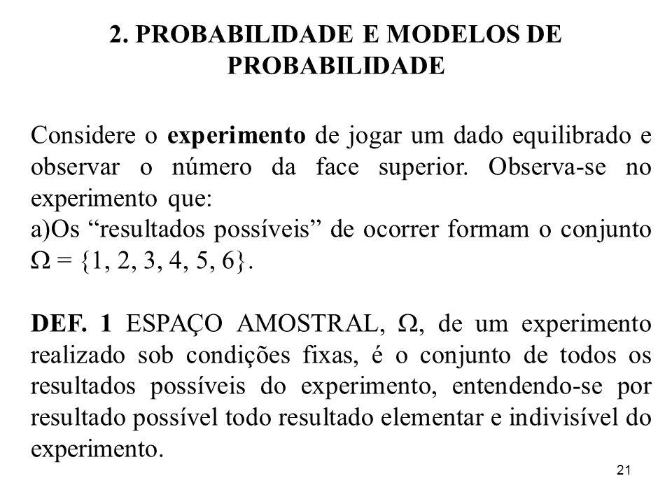 2. PROBABILIDADE E MODELOS DE PROBABILIDADE