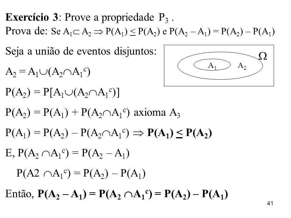 Exercício 3: Prove a propriedade P3 .