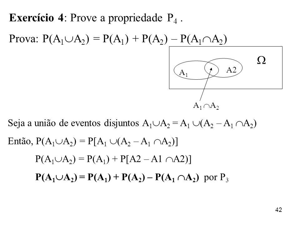 Exercício 4: Prove a propriedade P4 .