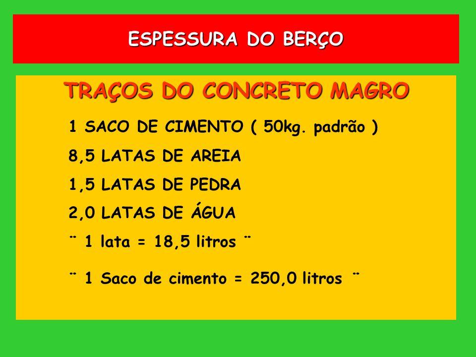 TRAÇOS DO CONCRETO MAGRO