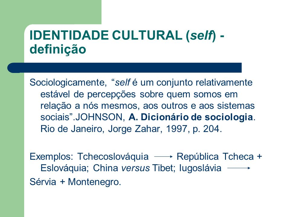 IDENTIDADE CULTURAL (self) -definição