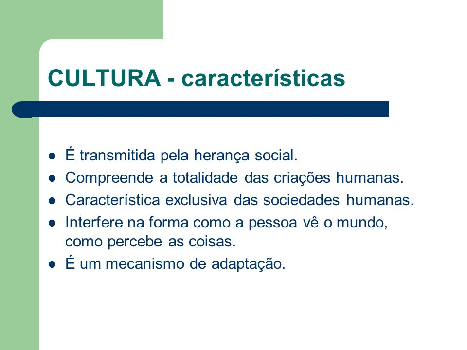 CULTURA - características