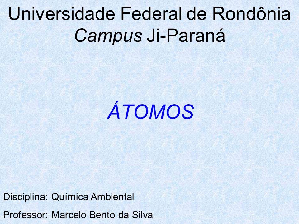 Universidade Federal de Rondônia Campus Ji-Paraná