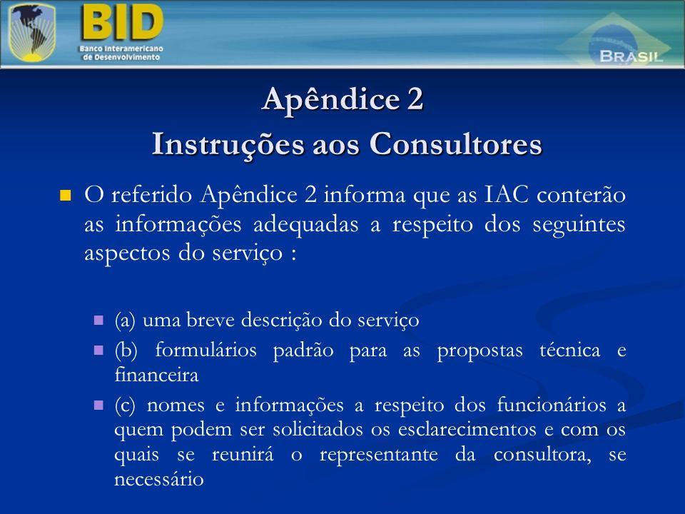 Apêndice 2 Instruções aos Consultores