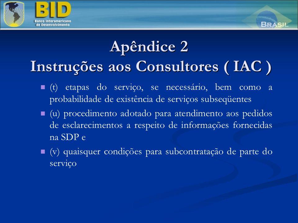 Apêndice 2 Instruções aos Consultores ( IAC )