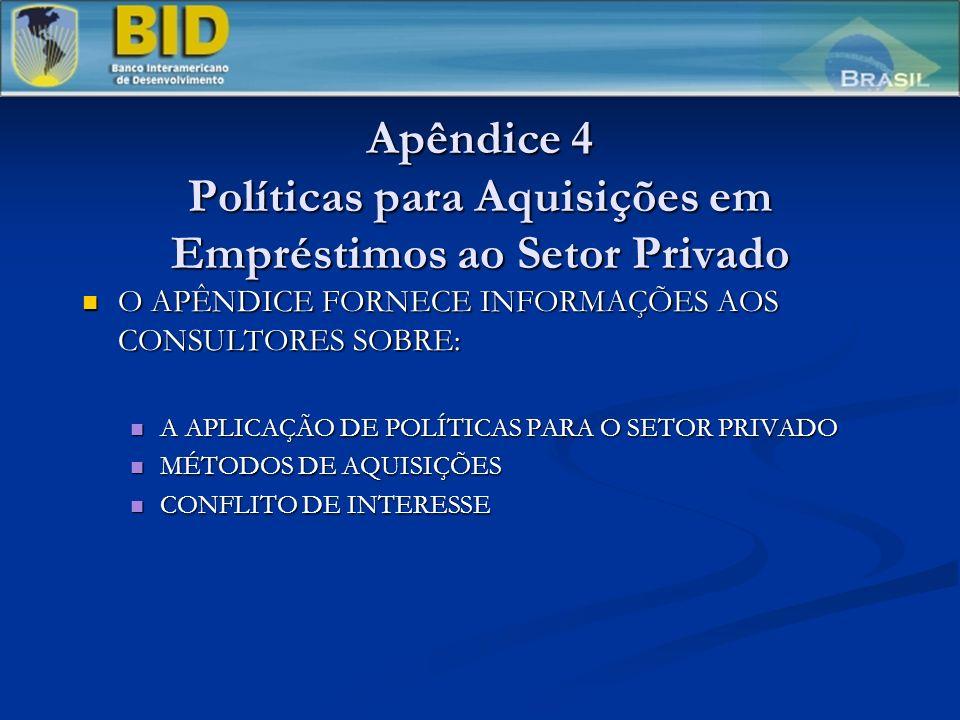 Apêndice 4 Políticas para Aquisições em Empréstimos ao Setor Privado