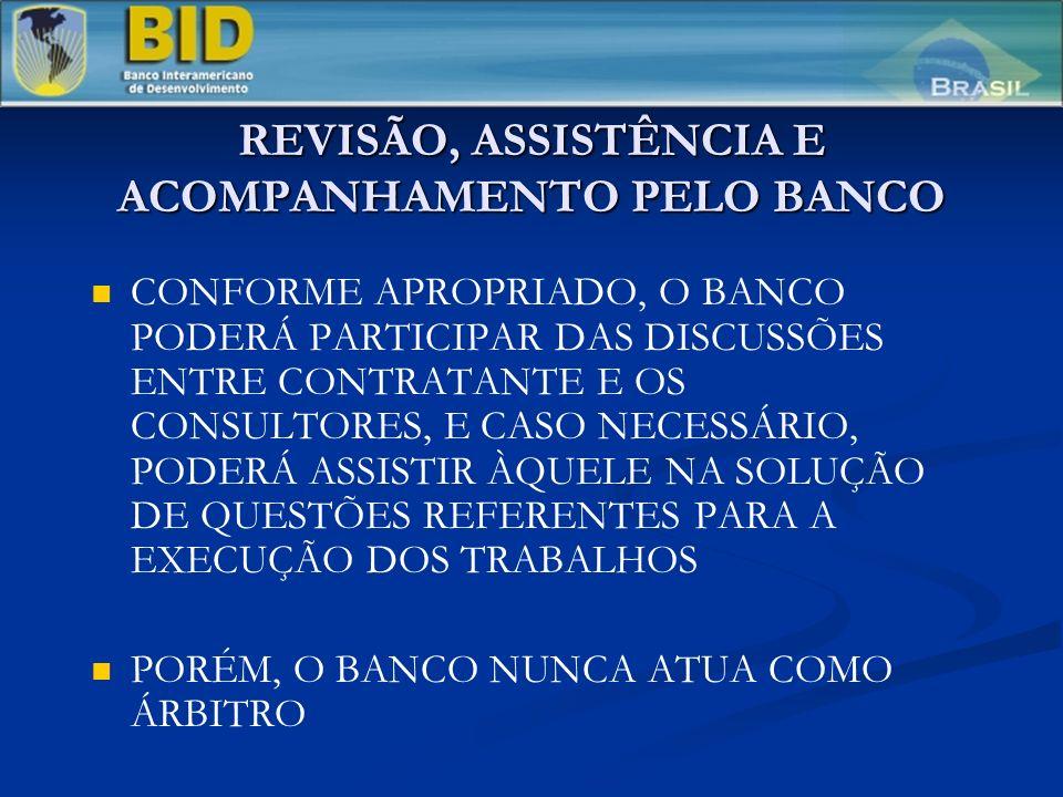REVISÃO, ASSISTÊNCIA E ACOMPANHAMENTO PELO BANCO