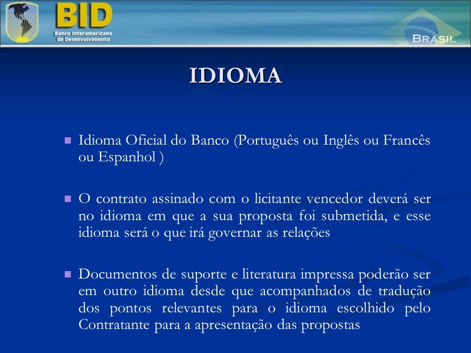 IDIOMA Idioma Oficial do Banco (Português ou Inglês ou Francês ou Espanhol )