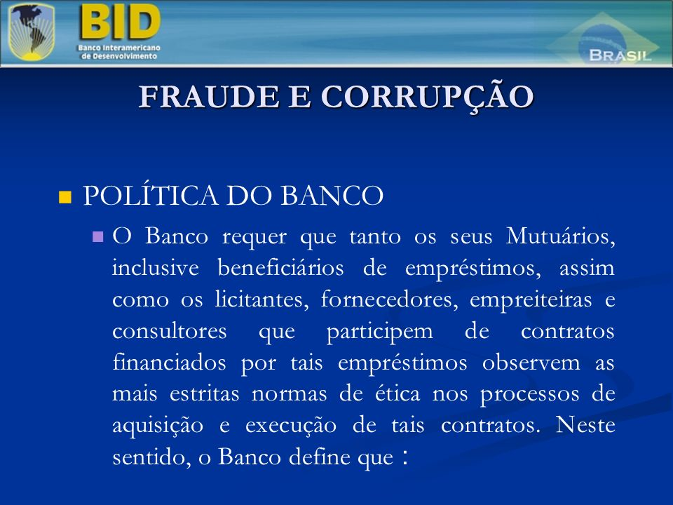 FRAUDE E CORRUPÇÃO POLÍTICA DO BANCO