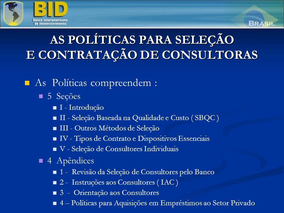 AS POLÍTICAS PARA SELEÇÃO E CONTRATAÇÃO DE CONSULTORAS