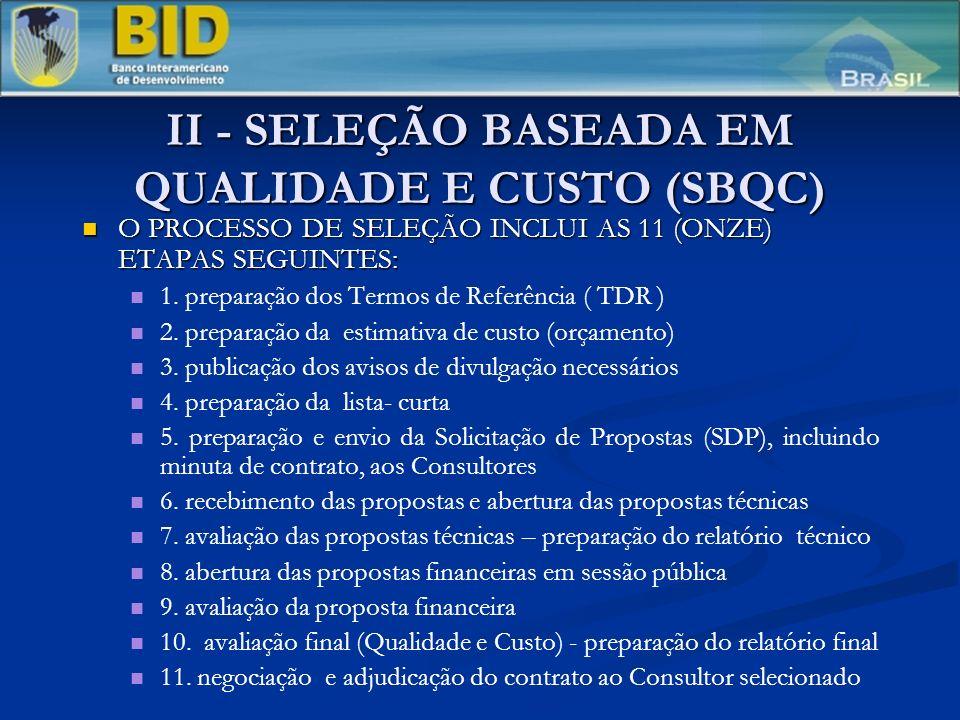 II - SELEÇÃO BASEADA EM QUALIDADE E CUSTO (SBQC)