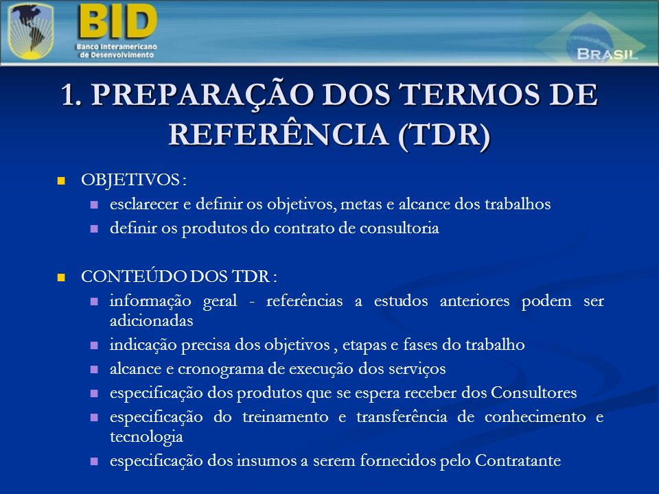 1. PREPARAÇÃO DOS TERMOS DE REFERÊNCIA (TDR)