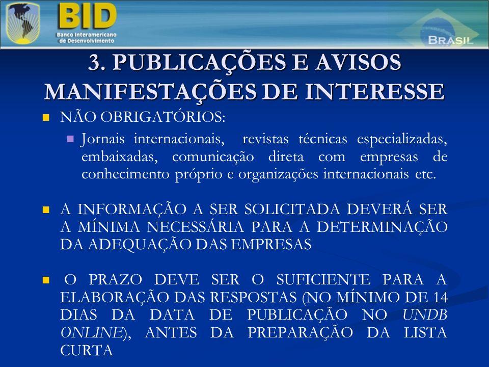 3. PUBLICAÇÕES E AVISOS MANIFESTAÇÕES DE INTERESSE