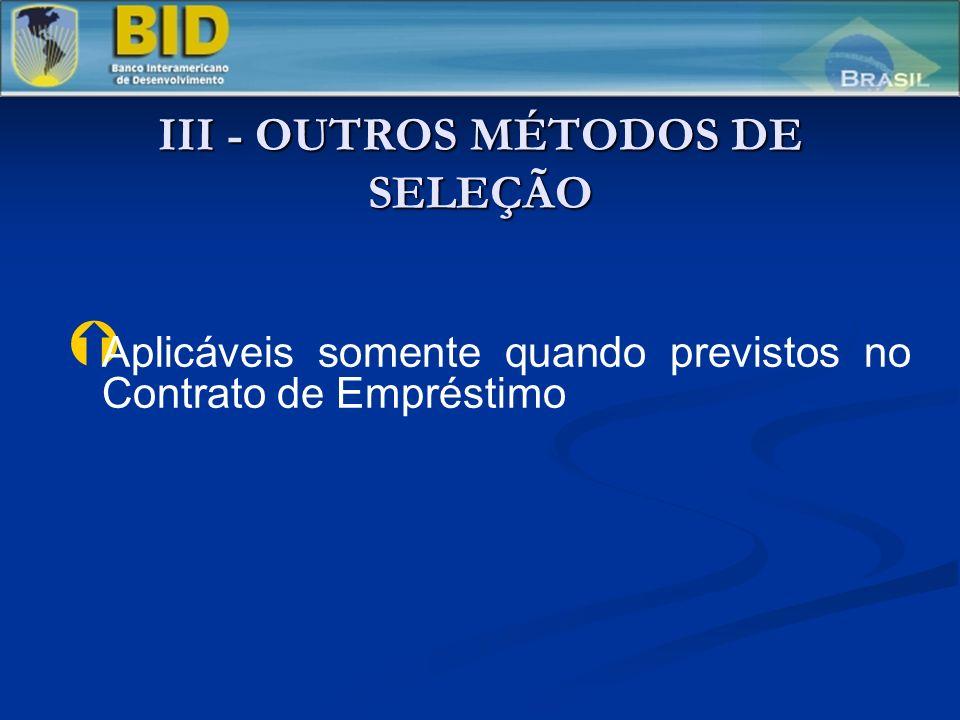 III - OUTROS MÉTODOS DE SELEÇÃO