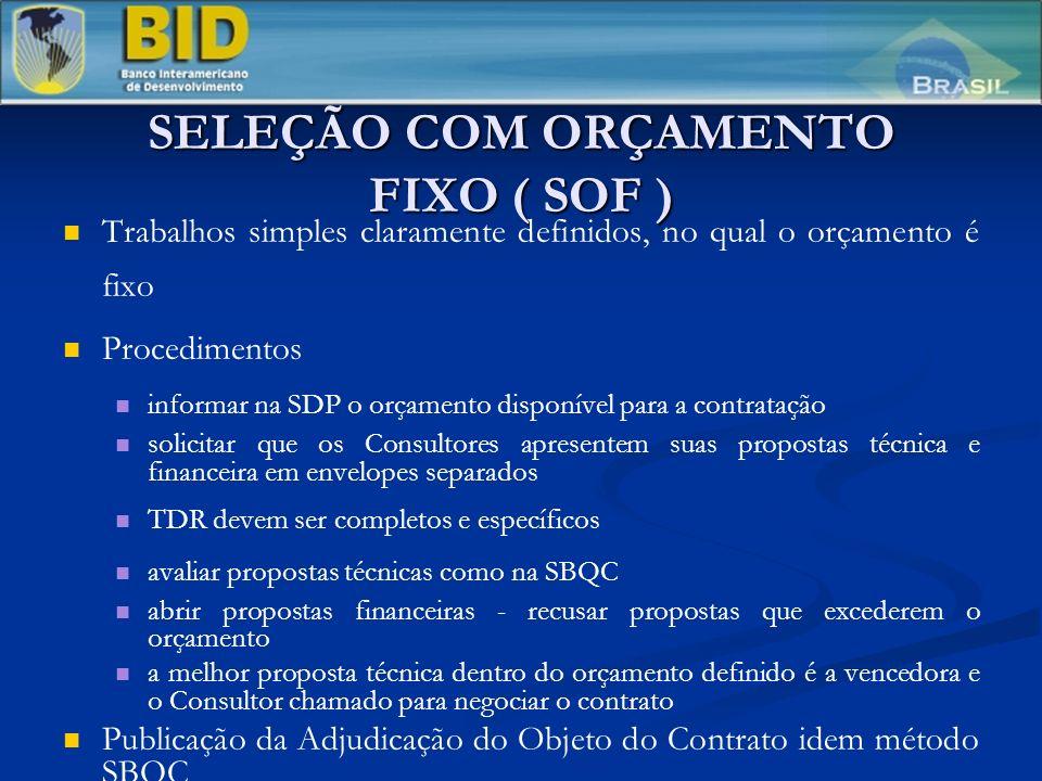 SELEÇÃO COM ORÇAMENTO FIXO ( SOF )