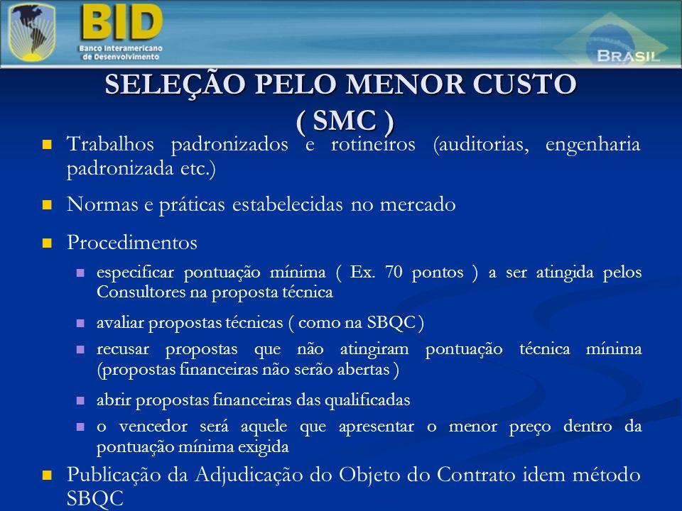 SELEÇÃO PELO MENOR CUSTO ( SMC )