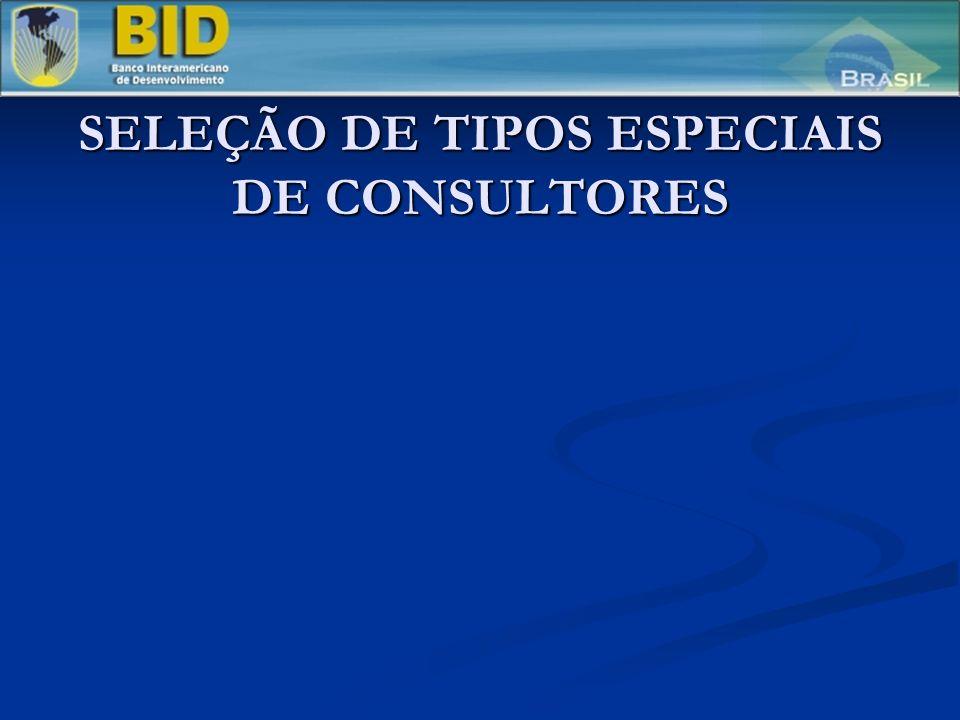 SELEÇÃO DE TIPOS ESPECIAIS DE CONSULTORES