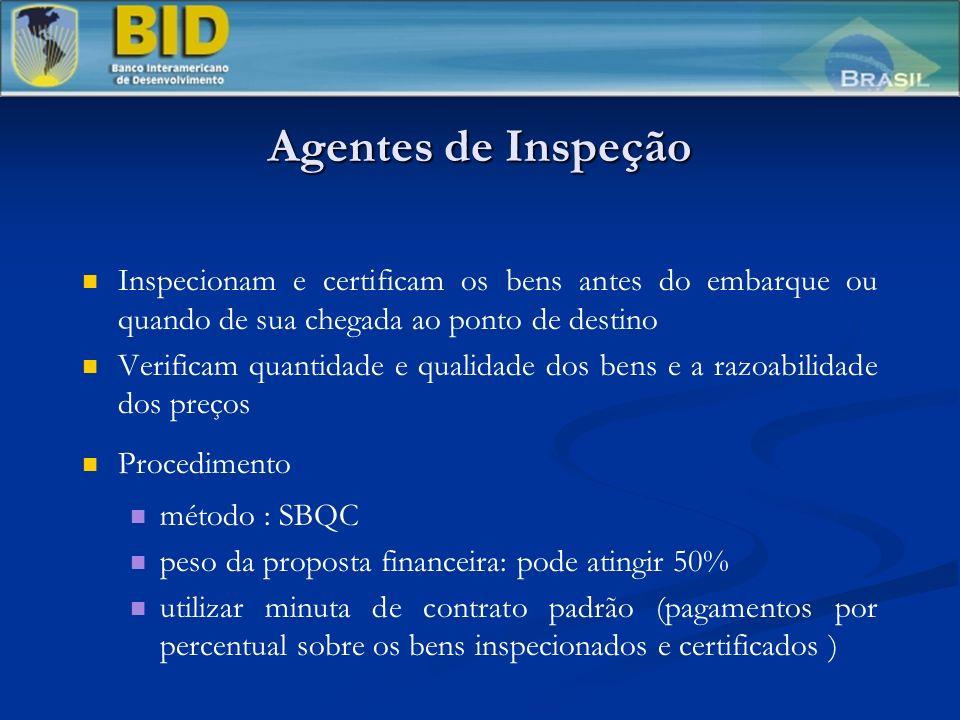 Agentes de Inspeção Inspecionam e certificam os bens antes do embarque ou quando de sua chegada ao ponto de destino.