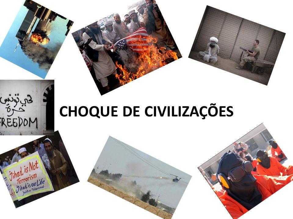 CHOQUE DE CIVILIZAÇÕES