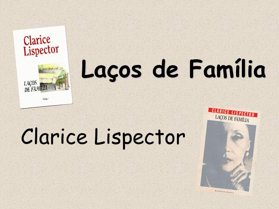 Laços de Família Clarice Lispector