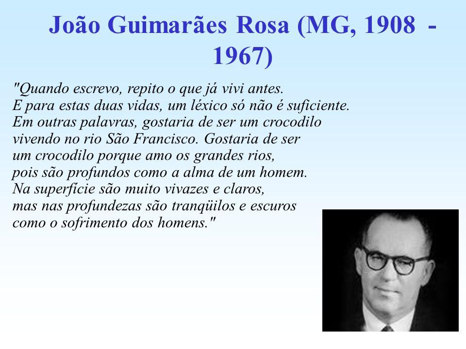 João Guimarães Rosa (MG, 1908 - 1967)