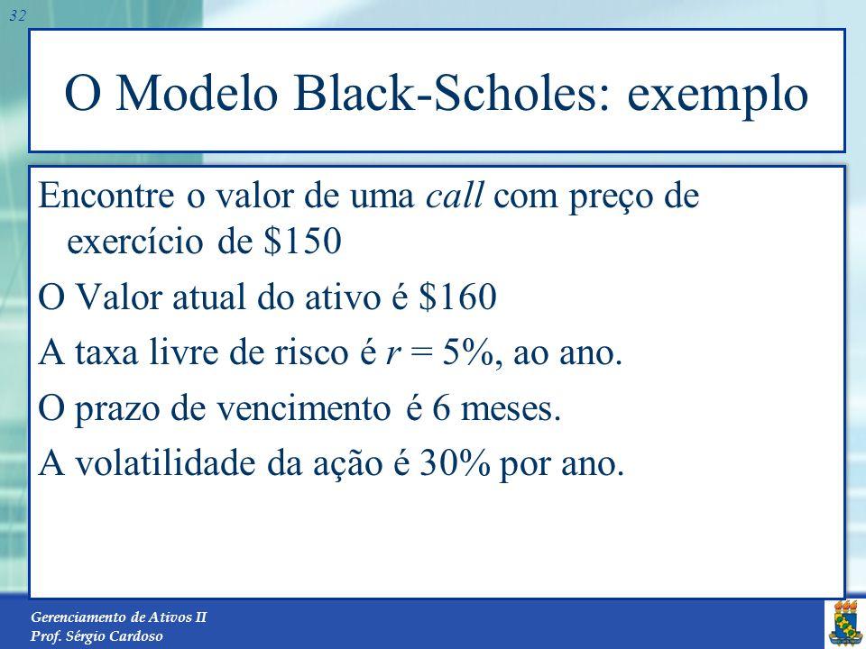 O Modelo Black-Scholes: exemplo