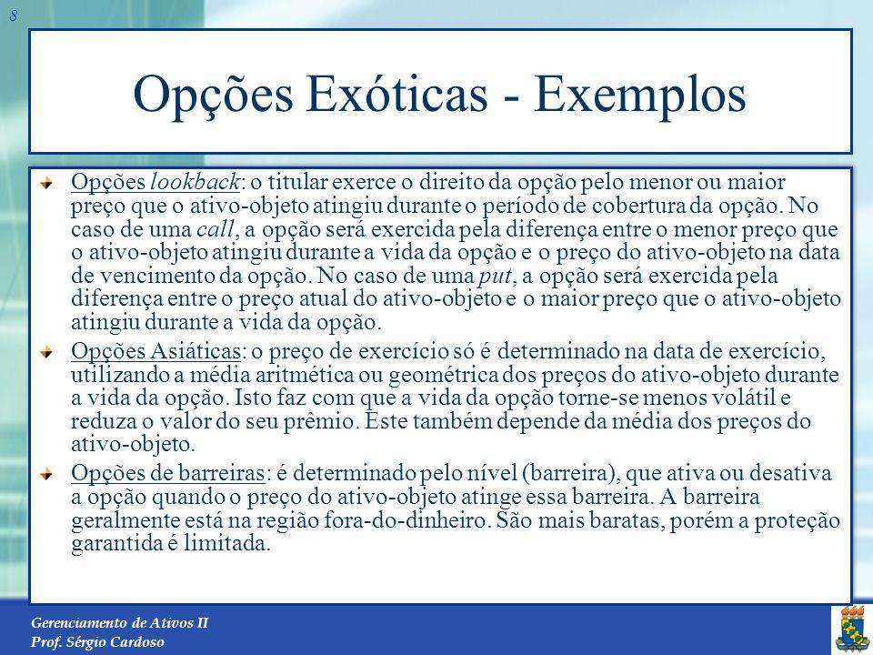 Opções Exóticas - Exemplos