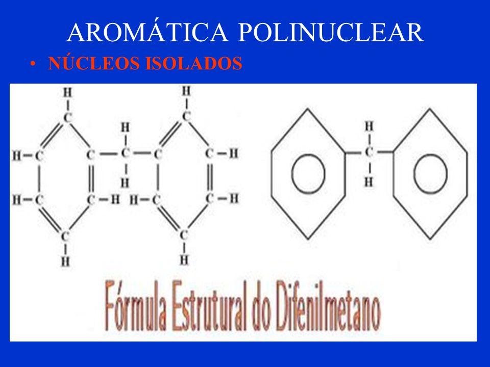 AROMÁTICA POLINUCLEAR