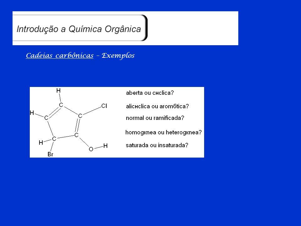 Cadeias carbônicas – Exemplos