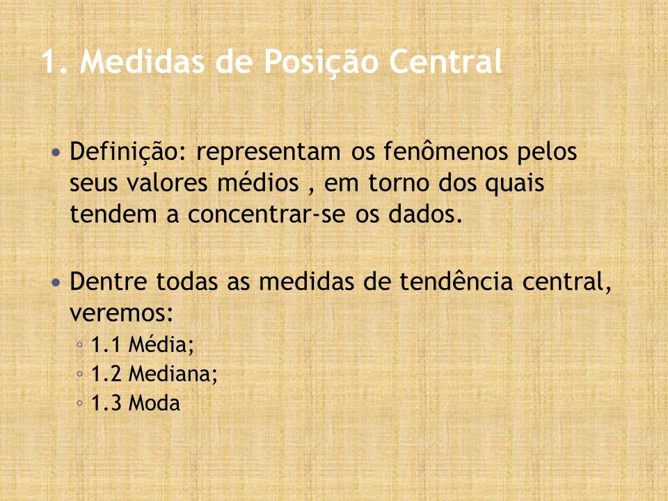 1. Medidas de Posição Central