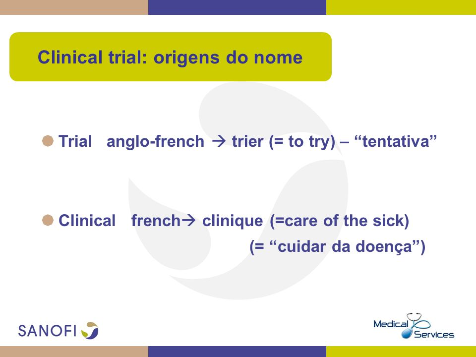 Clinical trial: origens do nome