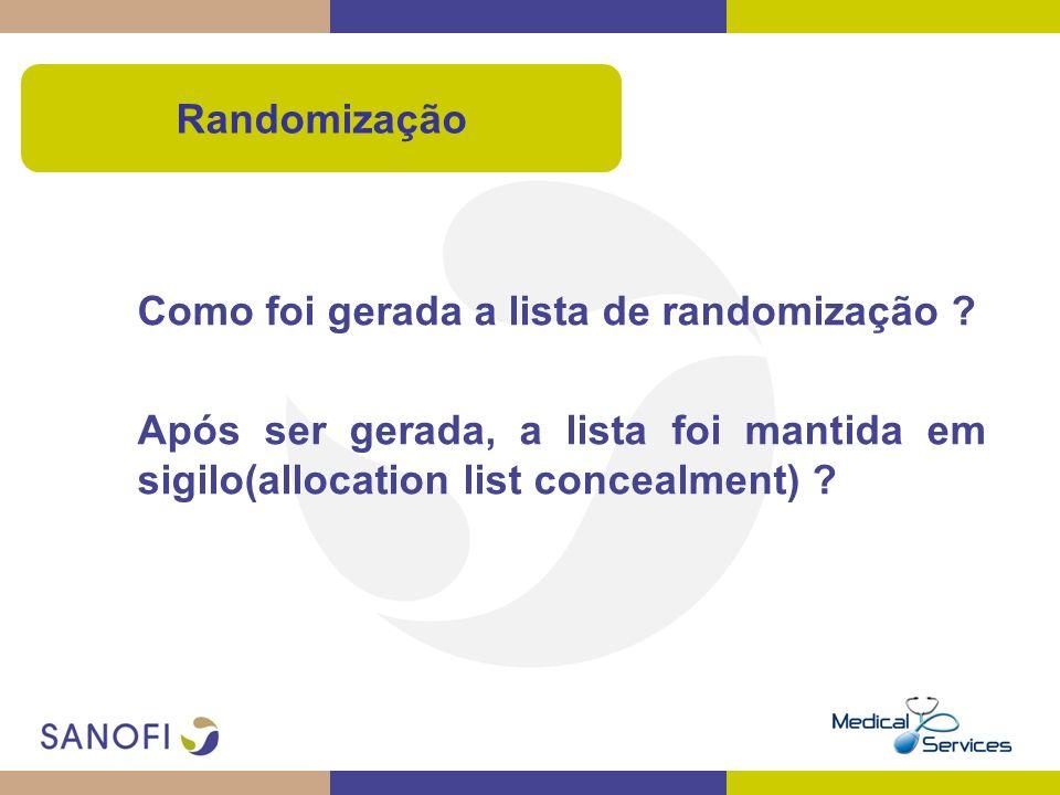Randomização Como foi gerada a lista de randomização .