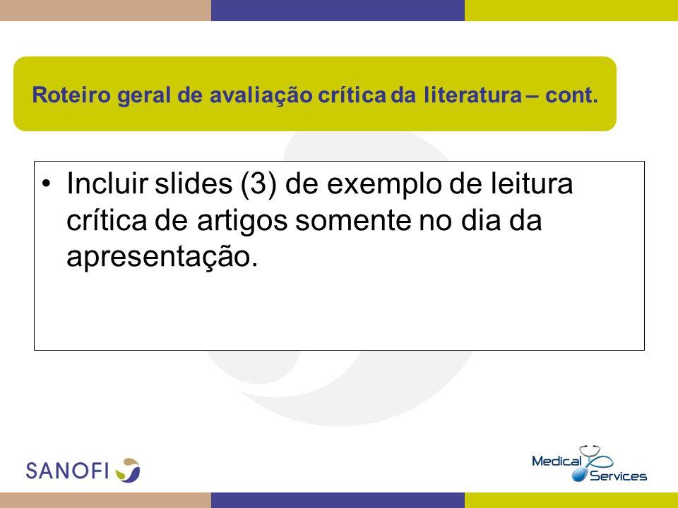 Roteiro geral de avaliação crítica da literatura – cont.