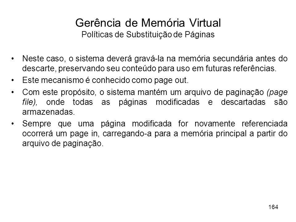 Gerência de Memória Virtual Políticas de Substituição de Páginas