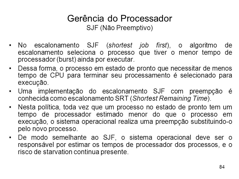 Gerência do Processador SJF (Não Preemptivo)