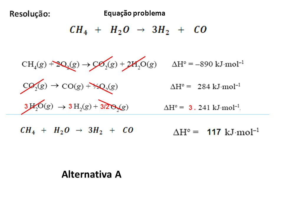 Equação problema Alternativa A