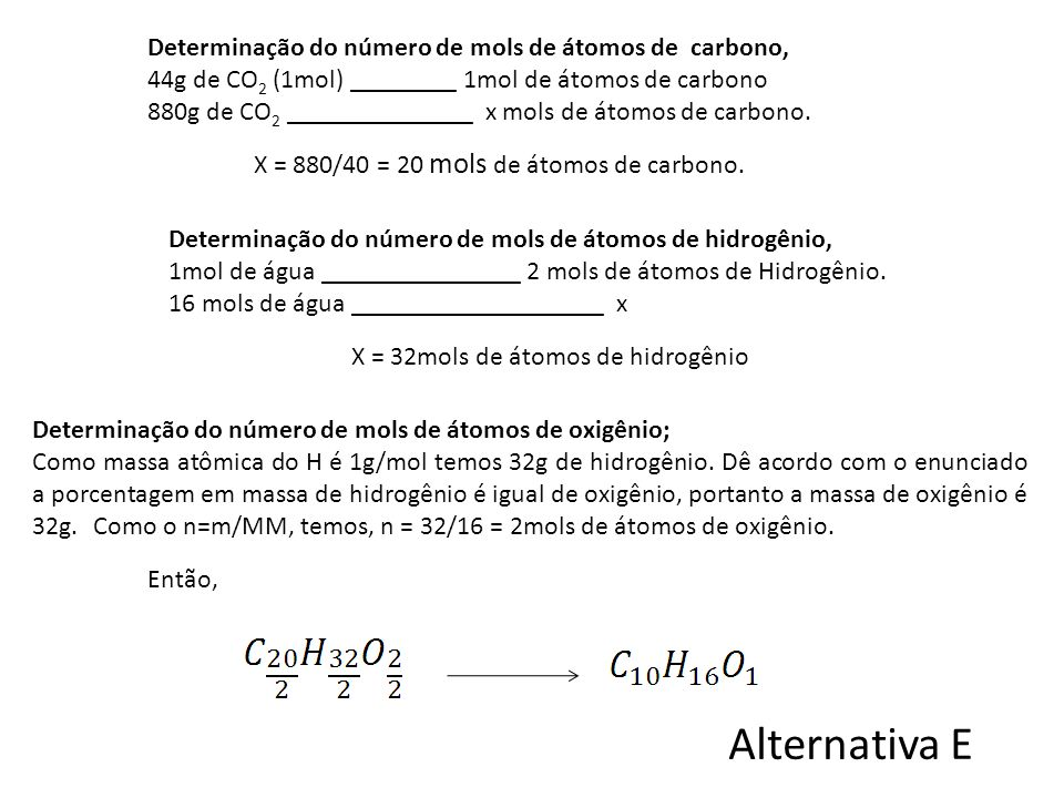 Alternativa E Determinação do número de mols de átomos de carbono,
