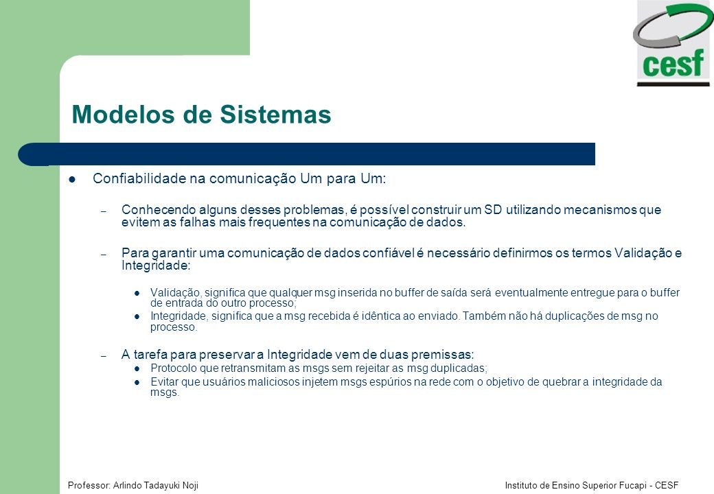 Modelos de Sistemas Confiabilidade na comunicação Um para Um: