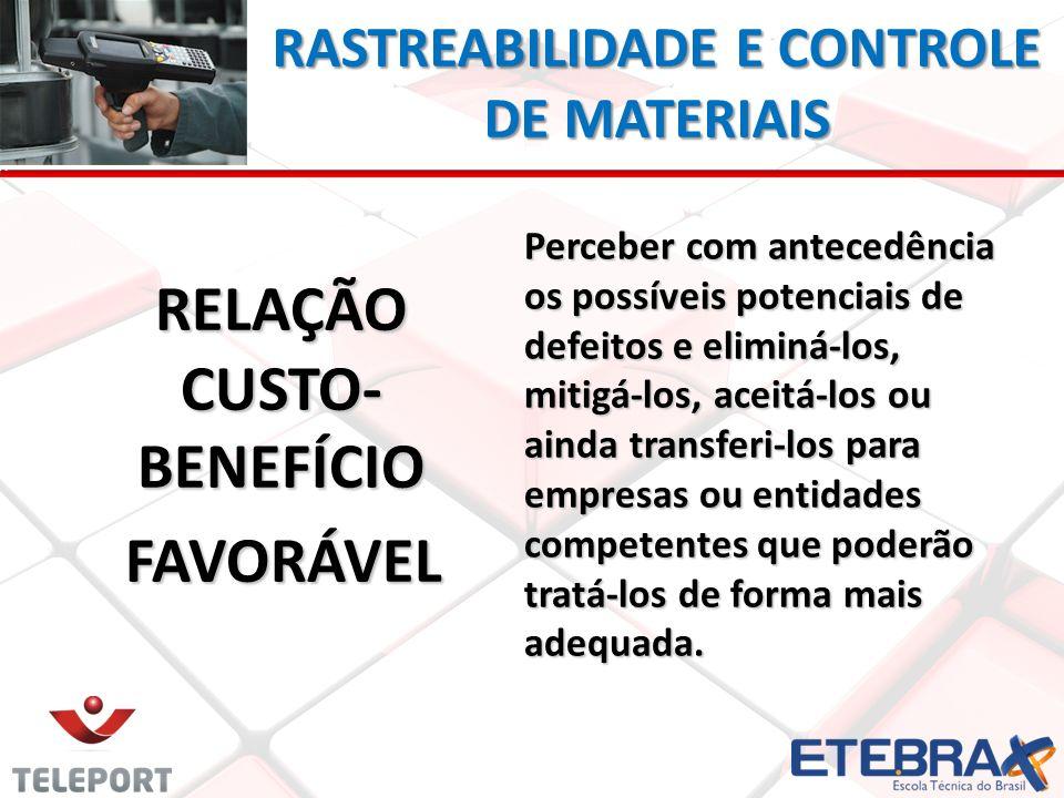 RASTREABILIDADE E CONTROLE DE MATERIAIS