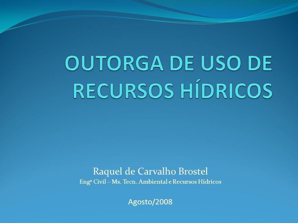 OUTORGA DE USO DE RECURSOS HÍDRICOS