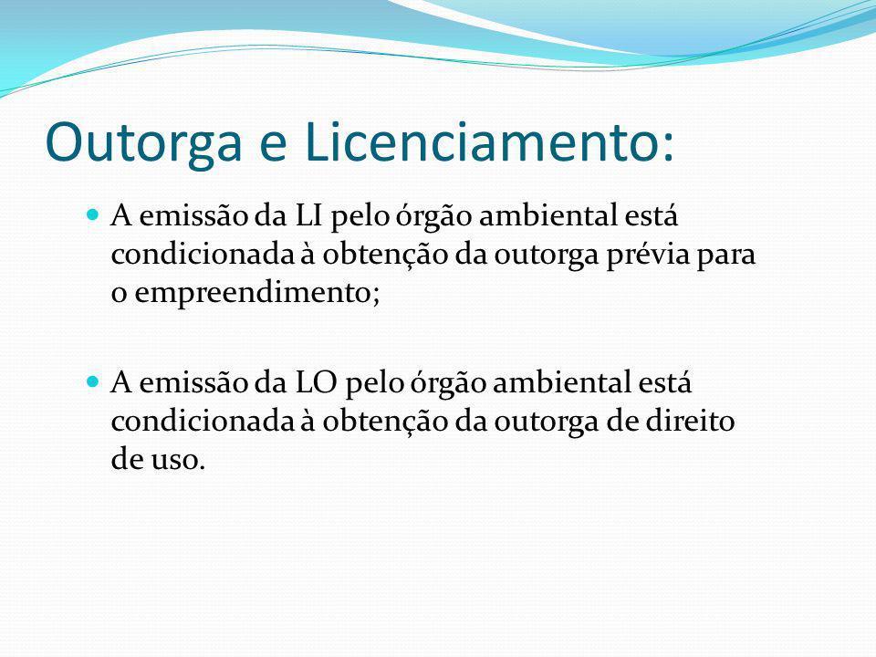 Outorga e Licenciamento: