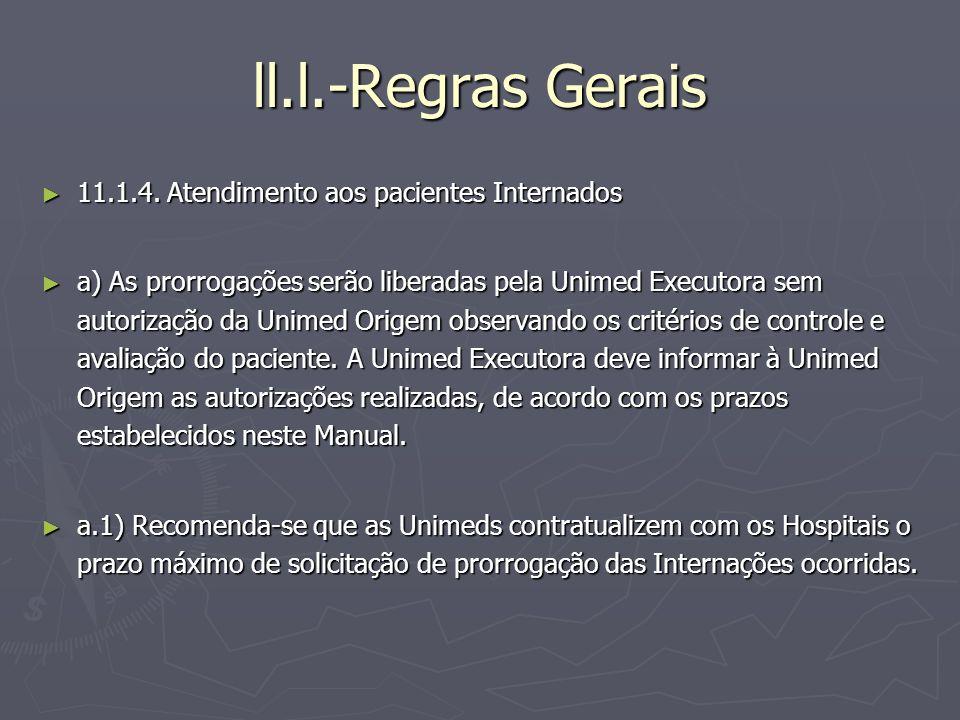 ll.l.-Regras Gerais 11.1.4. Atendimento aos pacientes Internados