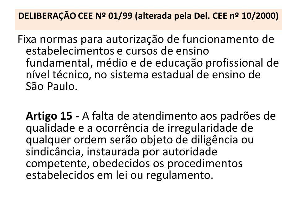 DELIBERAÇÃO CEE Nº 01/99 (alterada pela Del. CEE nº 10/2000)