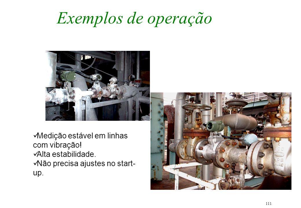 Exemplos de operação Medição estável em linhas com vibração!