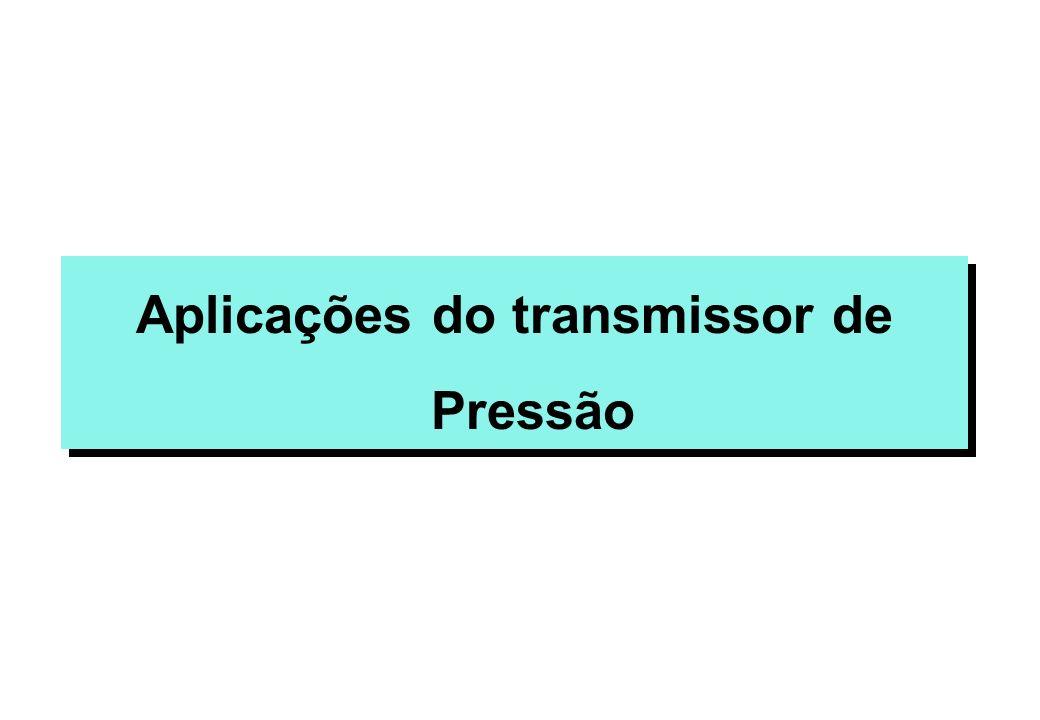 Aplicações do transmissor de Pressão
