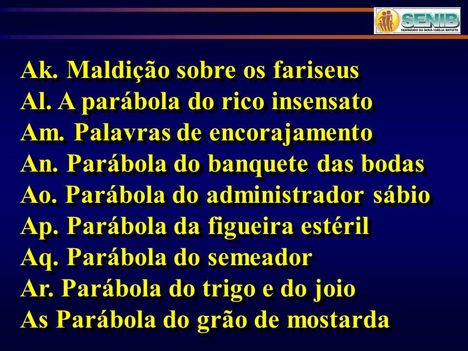 Ak. Maldição sobre os fariseus