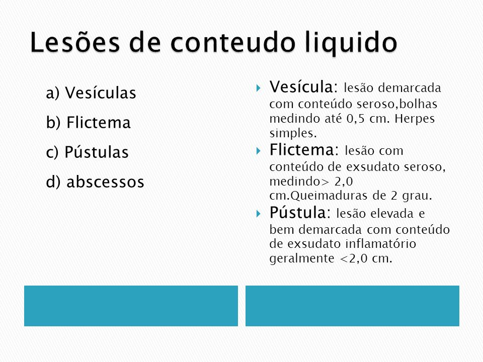 Lesões de conteudo liquido