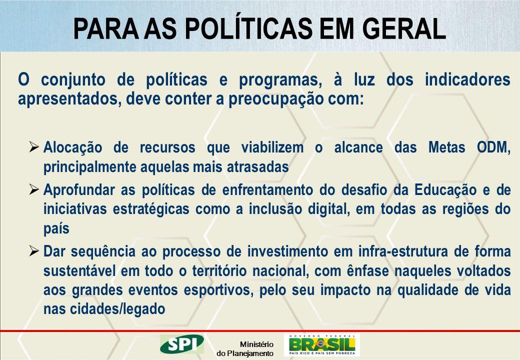 PARA AS POLÍTICAS EM GERAL