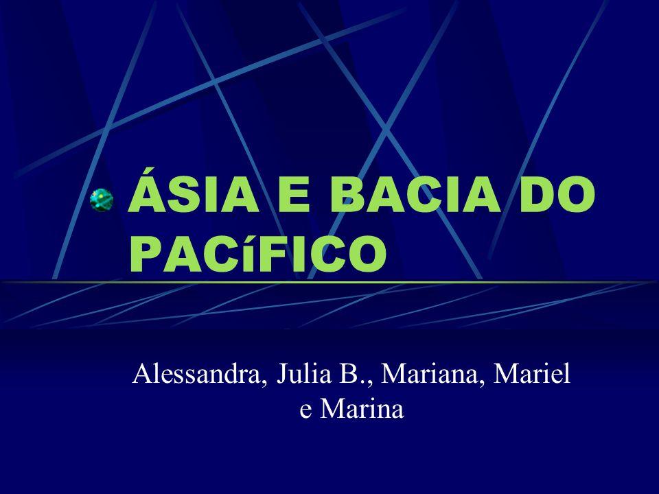 ÁSIA E BACIA DO PACíFICO